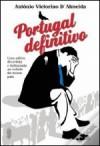 Portugal Definitivo - António Victorino d'Almeida