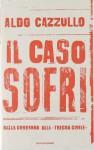Il caso Sofri: Dalla condanna alla «tregua civile» - Aldo Cazzullo
