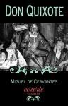 Don Quixote (Coterie Classics with Free Audiobook) - Miguel De Cervantes, John Rutherford, Roberto Gonzalez Echevarria, John Ormsby