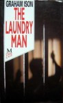The Laundry Man - Graham Ison