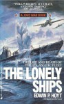 The Lonely Ships: The Life and Death of the U.S. Asiatic Fleet - Edwin Palmer Hoyt