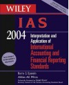 Wiley IAS 2004: Interpretation and Application of International Accounting and Financial Reporting Standards - Barry J. Epstein, Abbas Ali Mirza