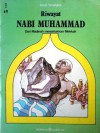 Riwayat Nabi Muhammad: Dari Madinah menaklukkan Mekkah - Ismail Pamungkas