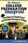 The Ultimate College Preparation Blueprint - Christopher Lewis
