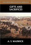 Gifts and Sacrifices - A.S. Warwick