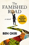 The Famished Road: A Novel - Ben Okri