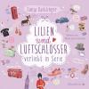 Lilien & Luftschlösser - Verliebt in Serie, Folge 2: 4 CDs - Sonja Kaiblinger, Marie-Luise Schramm
