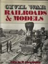 Civil War Railroads and Models - Edwin P. Alexander