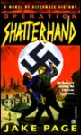 Operation Shatterhand - Jake Page