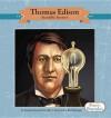 Thomas Edison: Incredible Inventor - Amanda Doering Tourville