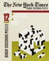 The New York Times Sunday Crossword Puzzles, Volume 12 - Eugene Maleska