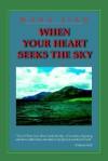 When Your Heart Seeks the Sky - Jian Wang