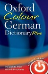 Oxford Colour German Dictionary Plus - Oxford Dictionaries