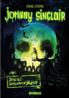 Johnny Sinclair - Beruf: Geisterjäger: Band 1 - Mareikje Vogler, Sabine Städing