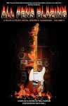 All Pens Blazing: A Rock & Heavy Metal Writer's Handbook - Volume II - Neil Daniels