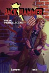 Jack Hammer: Book One: Political Science - Brandon Barrows, Ionic