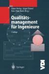 Qualitätsmanagement für Ingenieure - Ekbert Hering, Jurgen Triemel, Hans-Peter Blank