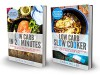 Low Carb: 2 in 1 Boxset With Over 160 Recipes From The Best-Selling Low Carb Cookbooks: Includes: Low Carb Slow Cooker 100 Inspirational Recipes and Low Carb in 20 Minutes - Craig Miller