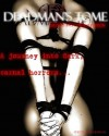 Deadman's Tome 2012 Horror Erotica Writing Contest Edition - Jonathan Nichols, Elliott Fuxon, Jesse Wright, And More, Jesse Dedman