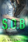 S.O.B.: A Stepbrother Romance - J.C. Valentine, M. Carroll