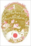 Cartwheeling in Thunderstorms - Katherine Rundell