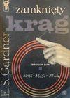 Zamknięty krąg - Erle Stanley Gardner, Niepokólczycki Wacław