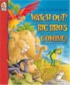 Watch Out! Big Bro's Coming! - Jez Alborough