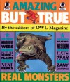 Amazing But True - Owl Magazine