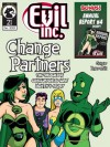 Evil Inc Monthly #21: Change Partners - Brad Guigar