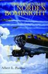 The Legendary Norden Bombsight - Albert Pardini, Ian Robertson