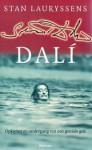 Dali: Opkomst en ondergang van een geniale gek - Stan Lauryssens