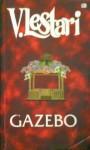 Gazebo - V. Lestari
