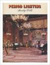 Period Lighting - Stanley Wells