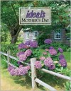Mother's Day Ideals 2005 (Ideals Mother's Day) - Ideals Publishing Corp.
