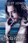 Boxed Set Complete Saviour Series: Book 1 Saviour Book 2 Resolution - Lesley Jones