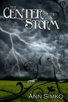 The Center of the Storm - Ann Simko