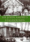 Sir John Amory's Staghounds. Richard Lethbridge - Richard Lethbridge