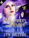 Of Machinery and Thievery (Balloc Manor #2) - Lyn Brittan