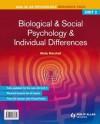 Aqa(a) as Psychology Unit 2, . Biological & Social Psychology and Individual Differences - Molly Marshall, Cara Flanagan