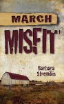 March Misfit - Barbara Stremikis
