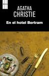 En el hotel Bertram (Spanish Edition) - Alberto Coscarelli, Agatha Christie