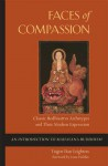 Faces of Compassion: Classic Bodhisattva Archetypes and Their Modern Expression — An Introduction to Mahayana Buddhism - Taigen Dan Leighton, Joan Halifax