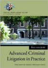 Advanced Criminal Litigation in Practice - Inns of Court School of Law