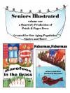 Seniors Illustrated Volume 1 - Hank Bruce