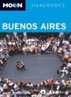 Moon Handbooks Buenos Aires - Wayne Bernhardson