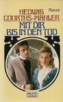 Mit dir bis in den Tod - Hedwig Courths-Mahler