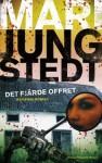 Det fjärde offret - Mari Jungstedt