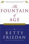 Fountain of Age - Betty Friedan