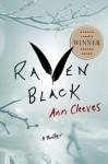 Raven Black - Ann Cleeves