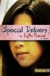 Special Delivery - Kathi Macias